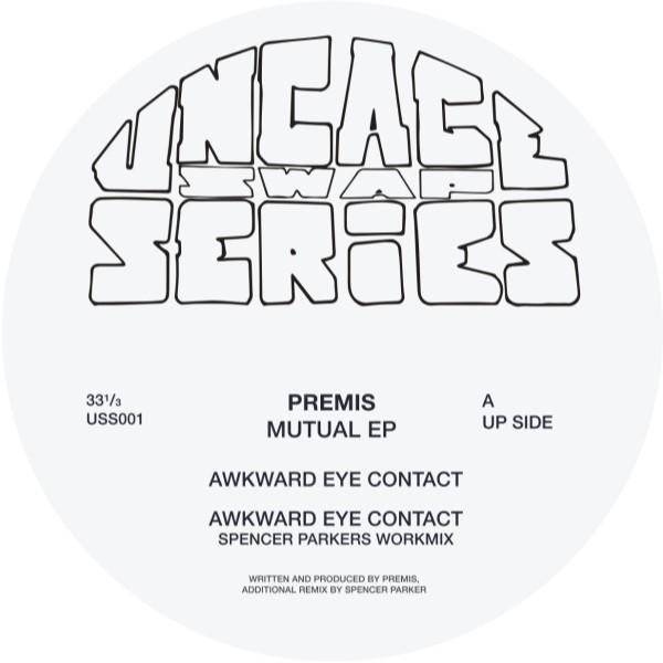PREMIS/Mutual EP (Spencer Parker Remix) [PRE-ORDER]/UNCAGE - Vinyl .