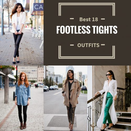 Footless Tights Outfits–18 Ideas How to Wear Footless Tigh