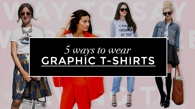 5 Ways To Wear a Graphic T-Shirt | StyleCast