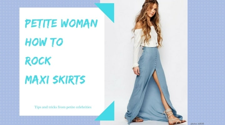 Petite Maxi Skirts: 7 Tips You Didn't Kn