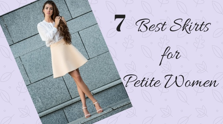 Calling Short Girls: The Best Skirts for Petite Women You Need N